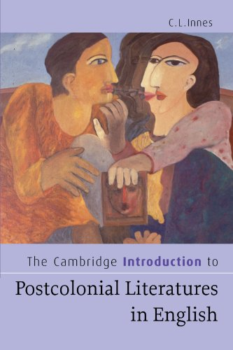 The Cambridge Introduction to Postcolonial Literatures in English (Cambridge Introductions to Literature)