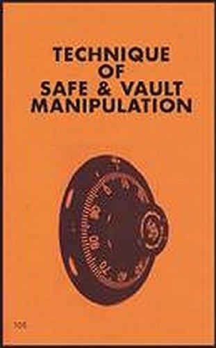 Techniques of Safe and Vault Manipulation (The Combat bookshelf)