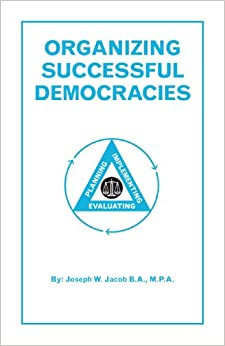 Organizing Successful Democracies