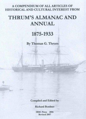 Thrum's Almanac and Annual 1875-1933: Volume I: Retrospectives and Maritime