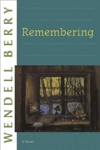 Remembering: A Novel (Port William) [Wendell Berry] (Tapa Blanda)