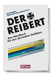 Der Reibert: Das Handbuch für den deutschen Soldaten. Mit farbigen NATO-Dienstgradabzeichen