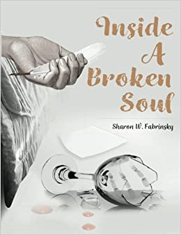 Amazon.com: Inside a broken Soul (9789966107336): Sharon W ...