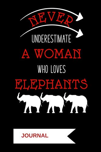 (Journal: Never Underestimate A Woman Who Loves Elephants: A Notebook for Delta Sigma Theta Sorors)