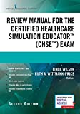 img - for Review Manual for the Certified Healthcare Simulation Educator Exam, Second Edition book / textbook / text book