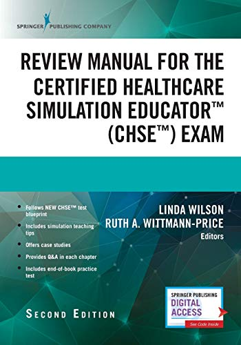 Prep Manual - Review Manual for the Certified Healthcare Simulation Educator Exam, Second Edition