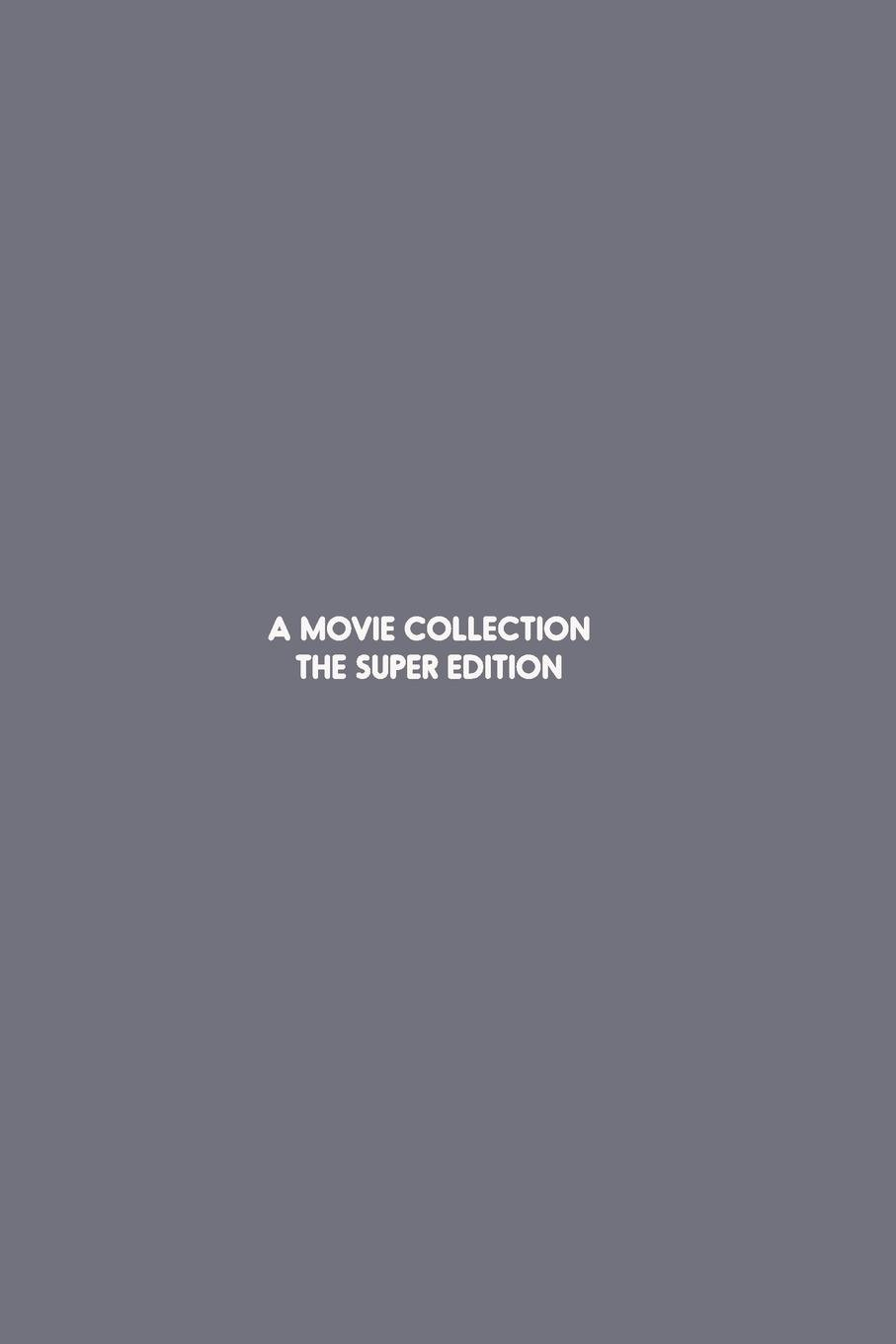 Download A Movie Collection: The Super Edition PDF