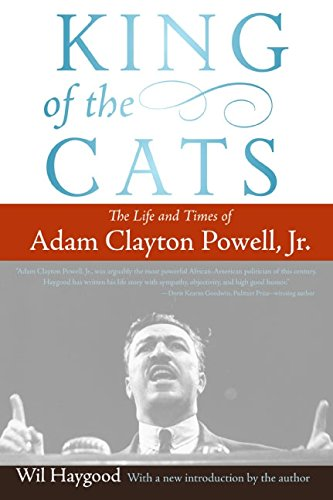 Books : King of the Cats: The Life and Times of Adam Clayton Powell, Jr.