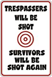 TONEI Trespassers Will Be Shot Survivors Shot Again S119 Aluminum Metal Signs 8 X 12 in.