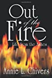 Out of the Fire: Life from the Ashes