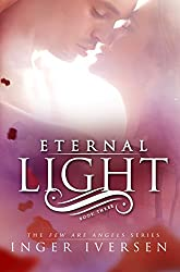Eternal Light (Few Are Angels Book 3)