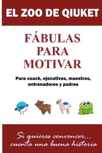 Download El zoo de Qiuket: Fábulas para motivar (Spanish Edition) ebook