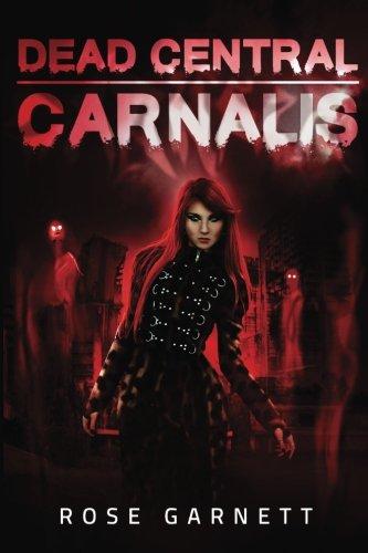 Books : Dead Central: Carnalis (Volume 1)