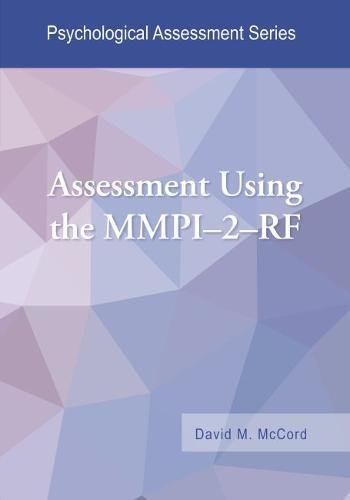 Assessment Using the MMPI–2–RF (Psychological Assessment Series)