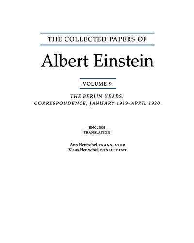 The Collected Papers of Albert Einstein, Volume 9. (English): The Berlin Years: Correspondence, January 1919 - April 192