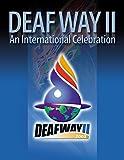 Deaf Way II: An International Celebration