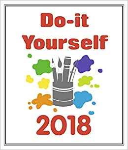 2018 do it yourself white art image calendar 4002725955876 2018 do it yourself white art image calendar 4002725955876 amazon books solutioingenieria Gallery