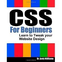 CSS for Beginners: Learn to Tweak Your Website Design