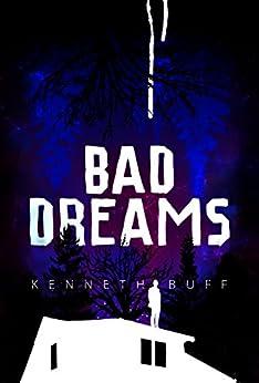 Bad Dreams by [Buff, Kenneth]