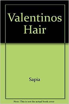 Valentinos Hair