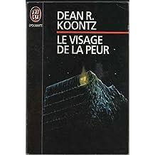 VISAGE DE LA PEUR (LE)
