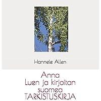 Anna: Luen ja kirjoitan suomea TARKISTUSKIRJA