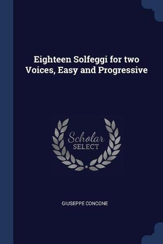 Eighteen Solfeggi for two Voices, Easy and Progressive