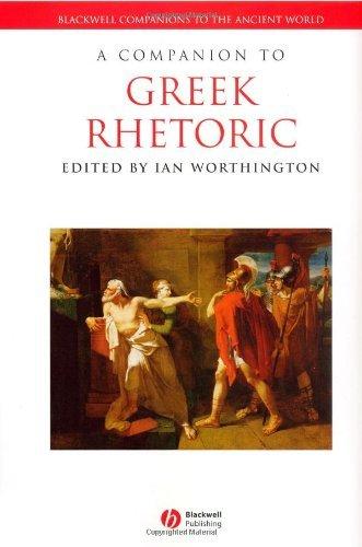 Download A Companion to Greek Rhetoric (Blackwell Companions to the Ancient World) Pdf