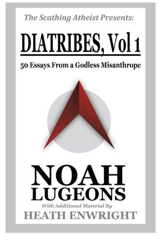Diatribes, Volume 1