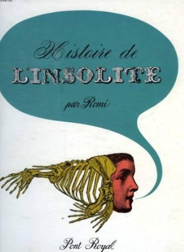 Romi. Histoire de l'insolite