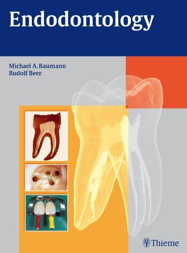 Endodontology (1st 2010) [Baumann & Beer]