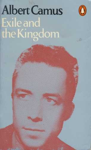 Exile and the Kingdom (Penguin Modern Classics)