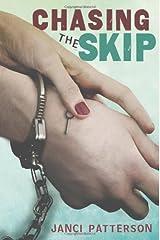 Chasing the Skip (Christy Ottaviano Books) Hardcover