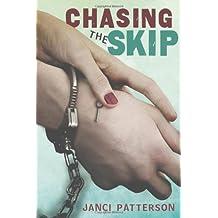 Chasing the Skip (Christy Ottaviano Books)