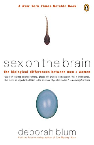 Sex on the Brain: The Biological Differences Between Men and Women Paperback – July 1, 1998