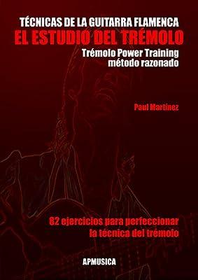 MARTINEZ Paul - Tecnicas de la Guitarra Flamenca: El Estudio del ...