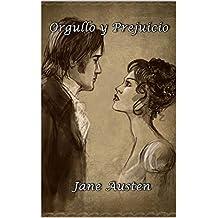 Orgullo y Prejuicio (Spanish Edition) (Anotado)