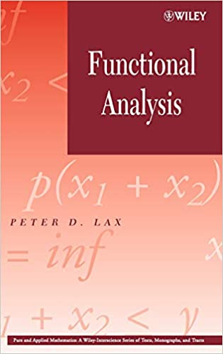 8740d480200f9 Functional Analysis: Peter D. Lax: 9780471556046: Amazon.com: Books