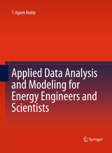 Applied Data Analysis and Modeling for Energy Engineers and Scientists Pdf