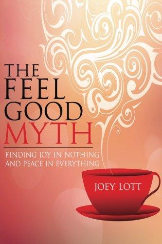 Feel Good Myth Finding Everything product image