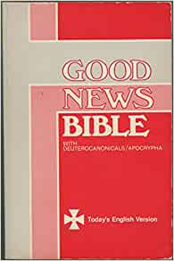 Madison : Good news bible with deuterocanonicals apocrypha today's