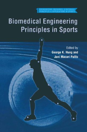 Biomedical Engineering Principles in Sports (Bioengineering, Mechanics, and Materials: Principles and Applications in Sp