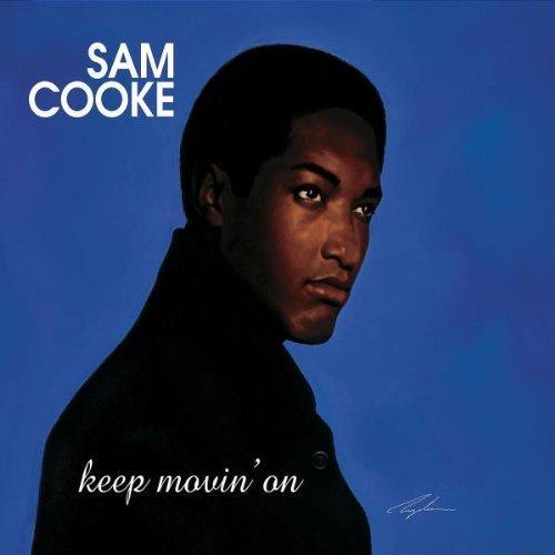 Sam Cooke - Keep Movin