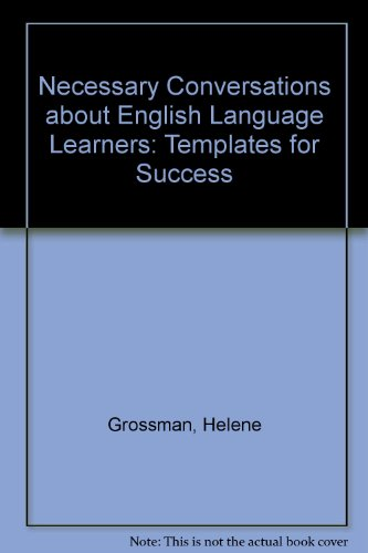 Necessary Conversations about English Language Learners:...