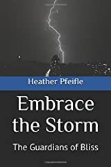 Embrace the Storm: The Guardians of Bliss Paperback