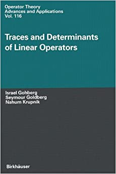 Book Traces and Determinants of Linear Operators (Operator Theory: Advances and Applications)