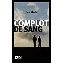 Complot de sang (French Edition)
