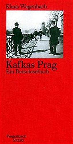 Kafkas Prag: Ein Reiselesebuch (SALTO)