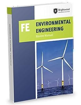 environmental engineering fe review manual brightwood engineering rh amazon com Fe Exam Study Book Fe Exam Manual