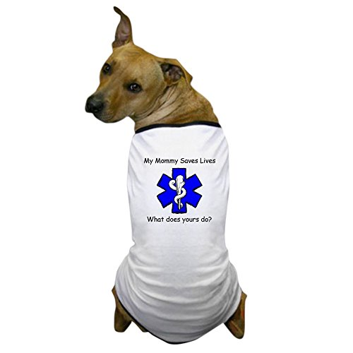 [CafePress - My Mommy saves lives Dog T-Shirt - Dog T-Shirt, Pet Clothing, Funny Dog Costume] (First Responders Costumes)